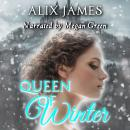 Queen of Winter: A Pride and Prejudice Novella Audiobook