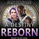A Destiny Reborn Audiobook