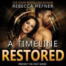 A Timeline Restored Audiobook