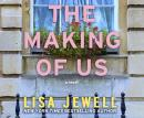 The Making of Us: A Novel Audiobook