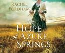 The Hope of Azure Springs Audiobook