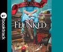 Flunked - Booktrack Edition