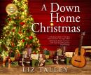 A Down Home Christmas Audiobook