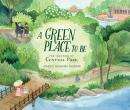 A Green Place to Be: The Creation of Central Park Audiobook