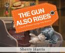 The Gun Also Rises Audiobook