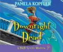 Downright Dead, Pamela Kopfler