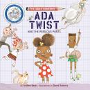 Ada Twist and the Perilous Pants Audiobook
