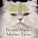 The Persian Always Meows Twice Audiobook