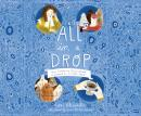 All In a Drop Audiobook