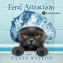 Feral Attraction Audiobook