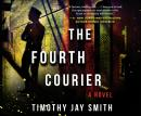 Fourth Courier, Timothy Jay Smith
