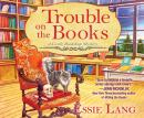 Trouble on the Books: A Castle Bookshop Mystery Audiobook