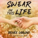 Swear On This Life: A Novel Audiobook