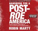 Handbook for a Post-Roe America, Robin Marty