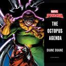 Spider-Man: The Octopus Agenda Audiobook