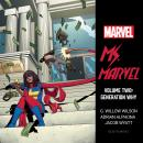 Ms. Marvel Vol. 2: Generation Why Audiobook