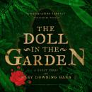 The Doll in the Garden: A Ghost Story Audiobook