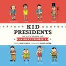 Kid Presidents: True Tales of Childhood from America's Presidents Audiobook