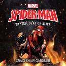 Spider-Man: Wanted: Dead or Alive Audiobook