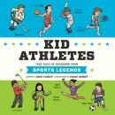 Kid Athletes: True Tales of Childhood from Sports Legends Audiobook