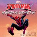 The Amazing Spider-Man: Mayhem in Manhattan Audiobook
