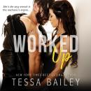 Worked Up Audiobook