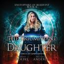 The Triumphant Daughter Audiobook