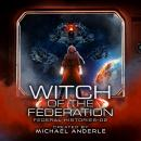 Witch Of The Federation II Audiobook