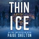 Thin Ice: A Mystery Audiobook