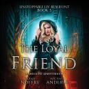 The Loyal Friend Audiobook