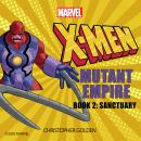X-Men: Mutant Empire Book Two: Sanctuary Audiobook