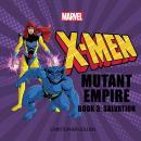 X-Men: Mutant Empire Book Three: Salvation Audiobook