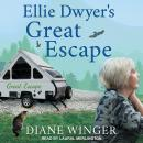 Ellie Dwyer's Great Escape Audiobook