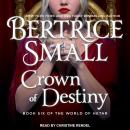 Crown of Destiny Audiobook