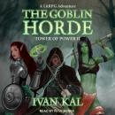 The Goblin Horde: A LitRPG Adventure Audiobook