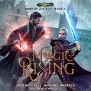 Magic Rising, Jace Mitchell, Michael Anderle