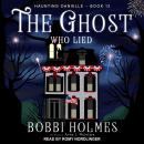 The Ghost Who Lied Audiobook