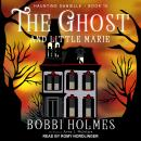 The Ghost and Little Marie Audiobook