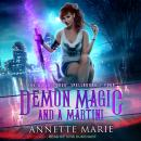 Demon Magic and a Martini Audiobook