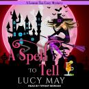 A Spell To Tell Audiobook