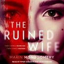 The Ruined Wife: Psychological Thriller Audiobook