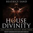 House of Divinity: Sons of the Olympian Gods Audiobook
