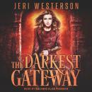 The Darkest Gateway: Booke of the Hidden Series, Book 4 Audiobook