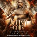 Bound to Gods: A Reverse Harem Urban Fantasy Audiobook