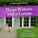 Three Widows and a Corpse Audiobook