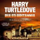 Ruled Britannia Audiobook