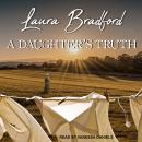 A Daughter's Truth Audiobook