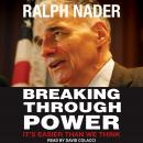 Breaking Through Power: It's Easier Than We Think Audiobook