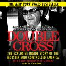 Double Cross: The Explosive Inside Story of the Mobster Who Controlled America, Chuck Giancana, Sam Giancana