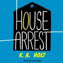 House Arrest Audiobook